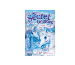 Snowy Dreams, My Secret Unicorn Book