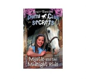 Mystic & Midnight Ride, Pony Club Secrets Book