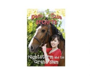 Pony Club Secrets, Nightstorm and the Grand Slam Book