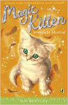 Moonlight Mischief, Magic Kitten Book