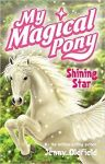 Shining Star, My magical pony Book
