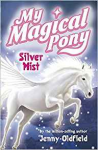Silver Mist, My magical pony Book