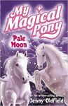 Pale Moon, My magical pony Book