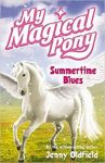 Summertime Blues, My magical pony Book