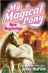 New Beginnings, My magical pony Book