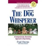 The Dog Whisperer 2Nd Edition: A Compassionate, Nonviolent Approach to Dog Training