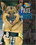 Police Dogs, Dog Heroes Book (hardback)