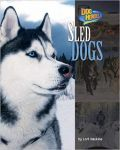 Sled Dogs, Dog Heroes Book (hardback)